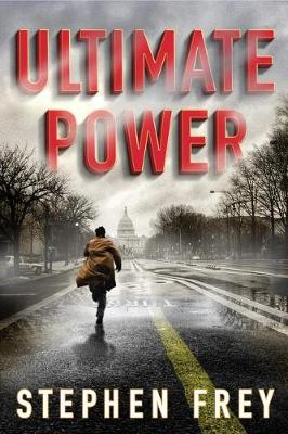Ultimate Power: A Thriller (Paperback)