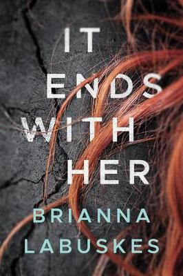 It Ends With Her (Paperback)
