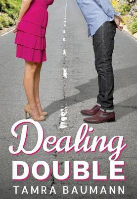 Dealing Double - A Heartbreaker Novel 2 (Paperback)