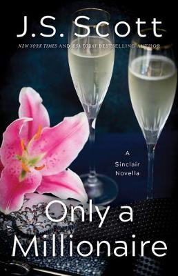 Only a Millionaire: A Sinclair Novella - The Sinclairs 7 (Paperback)