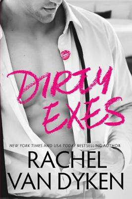 Dirty Exes - Liars, Inc. 1 (Paperback)