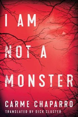 I Am Not a Monster (Hardback)