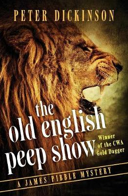 The Old English Peep Show - The James Pibble Mysteries 2 (Paperback)