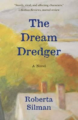 The Dream Dredger: A Novel (Paperback)
