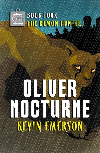 The Demon Hunter - Oliver Nocturne 4 (Paperback)