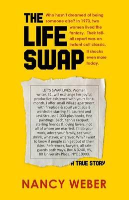 The Life Swap: A True Story (Paperback)