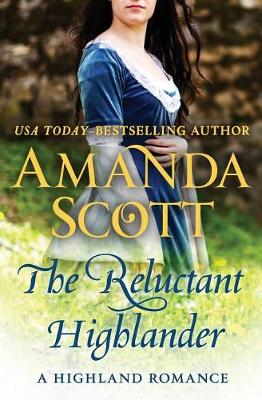 The Reluctant Highlander: A Highland Romance - The Highland Nights Series 1 (Paperback)
