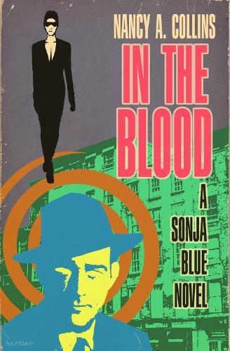 In the Blood - The Sonja Blue Novels 2 (Paperback)
