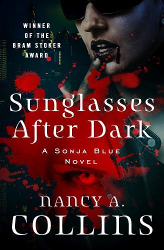 Sunglasses After Dark - The Sonja Blue Novels 1 (Paperback)