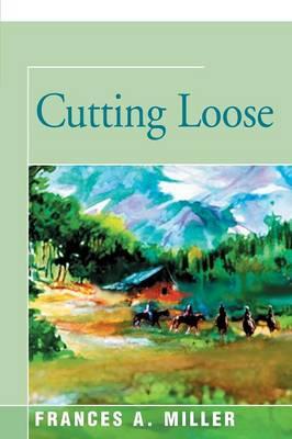 Cutting Loose (Paperback)