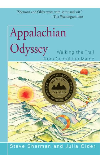 Appalachian Odyssey: Walking the Trail from Georgia to Maine (Paperback)