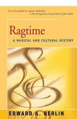 Ragtime: A Musical and Cultural History (Paperback)
