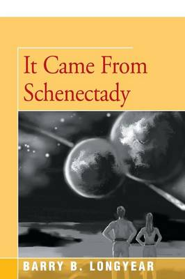 It Came from Schenectady (Paperback)