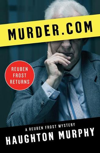 Murder.com - The Reuben Frost Mysteries 8 (Paperback)