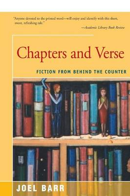 Chapters and Verse: Fiction from Behind the Counter (Paperback)
