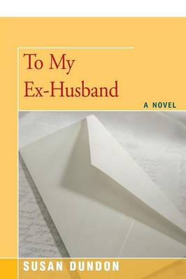 To My Ex-Husband (Paperback)