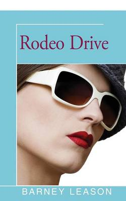 Rodeo Drive (Paperback)