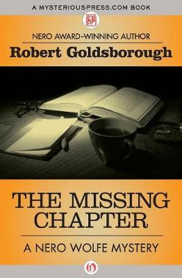 The Missing Chapter - The Nero Wolfe Mysteries 7 (Paperback)