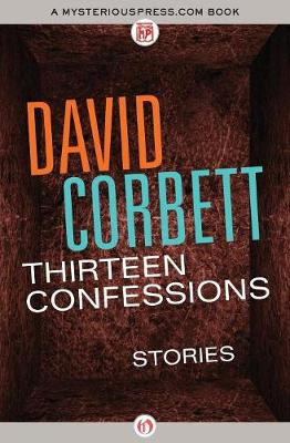Thirteen Confessions: Stories (Paperback)