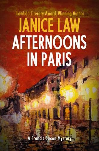 Afternoons in Paris - The Francis Bacon Mysteries 5 (Paperback)