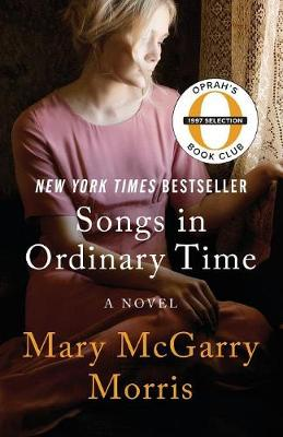 Songs in Ordinary Time: A Novel (Paperback)