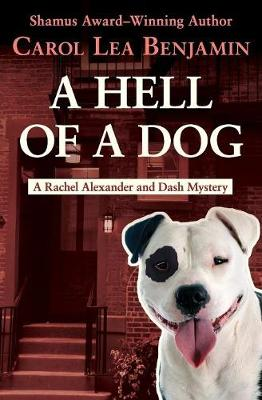 A Hell of a Dog - The Rachel Alexander and Dash Mysteries 3 (Paperback)