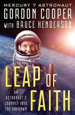 Leap of Faith: An Astronaut's Journey Into the Unknown (Paperback)
