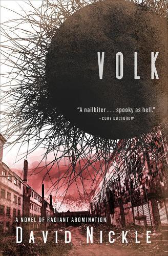 Volk: A Novel of Radiant Abomination (Paperback)