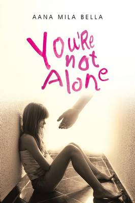 You're Not Alone (Paperback)