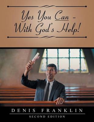 Yes You Can - With God's Help! (Paperback)