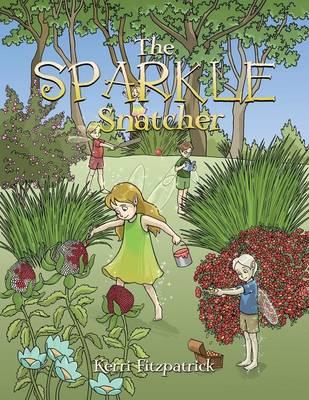 The Sparkle Snatcher (Paperback)