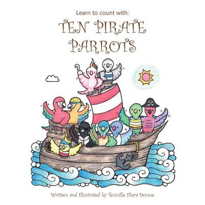 Learn to Count with: Ten Pirate Parrots (Paperback)