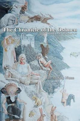 The Chronicle of the Ostmen: Book One: Maelstrom (Paperback)