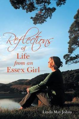 Reflections of Life from an Essex Girl (Paperback)