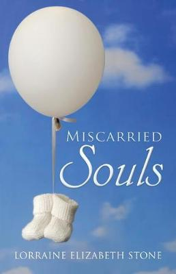 Miscarried Souls (Paperback)