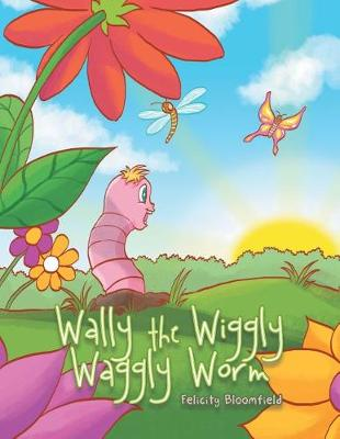 Wally the Wiggly Waggly Worm (Paperback)