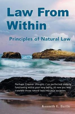 Law from Within: Principles of Natural Law Principlia Ius Naturalis (Paperback)