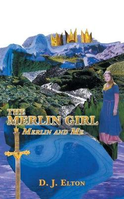 The Merlin Girl: Merlin and Me (Paperback)