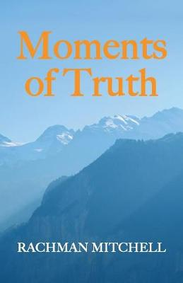 Moments of Truth: Stories of a Doctor in Subud (Paperback)