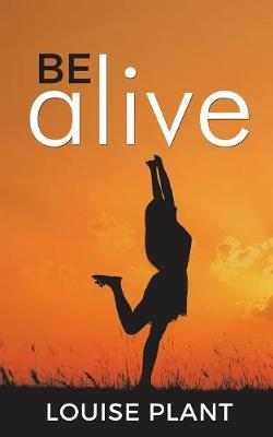 Be Alive (Paperback)