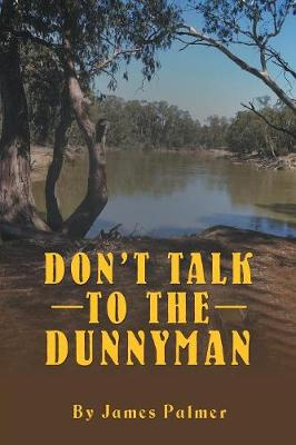 Don't Talk to the Dunnyman (Paperback)
