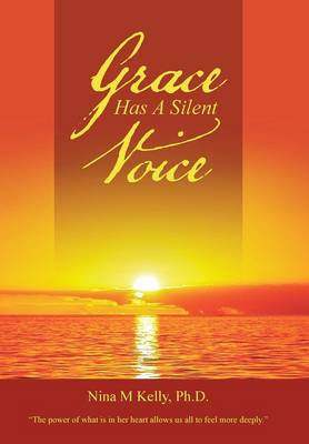 Grace Has a Silent Voice (Hardback)
