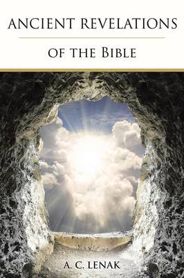 Ancient Revelations of the Bible (Paperback)