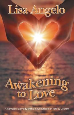 Awakening to Love (Paperback)