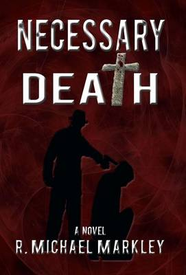 Necessary Death (Hardback)