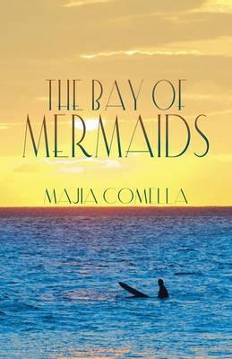The Bay of Mermaids (Paperback)