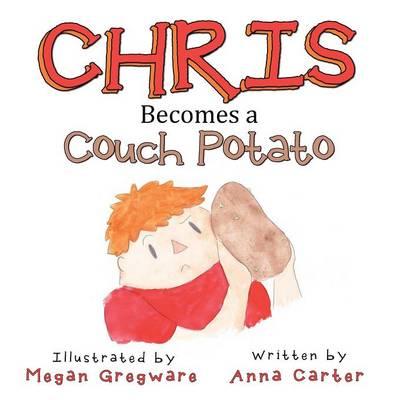 Chris Becomes a Couch Potato (Paperback)