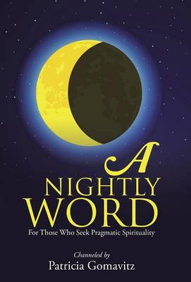A Nightly Word: For Those Who Seek Pragmatic Spirituality (Hardback)