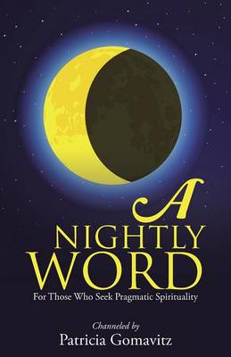 A Nightly Word: For Those Who Seek Pragmatic Spirituality (Paperback)