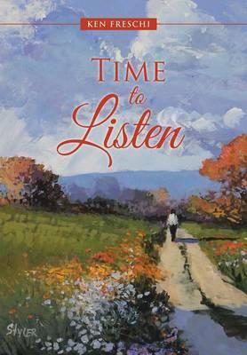 Time to Listen (Hardback)